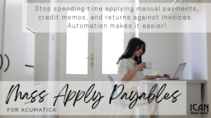 ICAN Mass Apply Payables for Acumatica Our Products