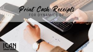 Print Cash Receipts for Dynamics GP