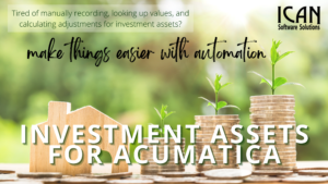 ICAN Investment Assets for Acumatica Our Products