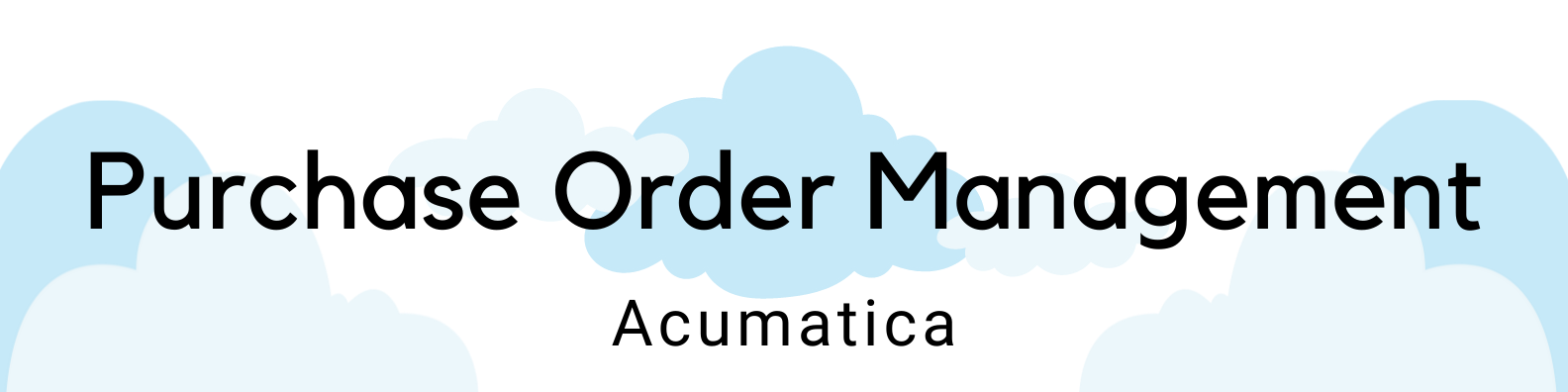ICAN Header Acumatica Purchase Order Management