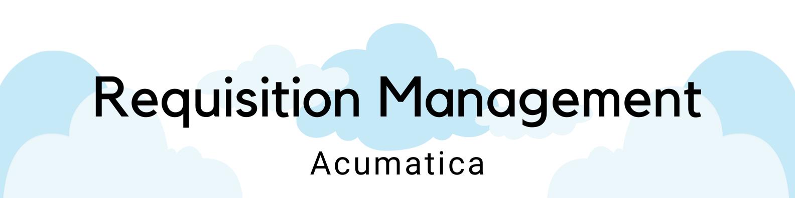 ICAN Acumatica Requisition Management header